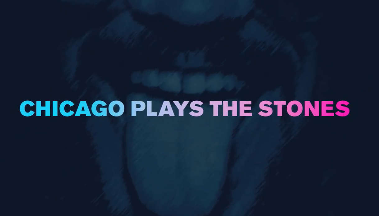 Watch Chicago Plays the Stones official promo video